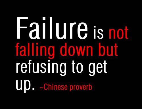 failure-is-not-falling-down-but-refusing-to-get-up